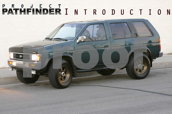 Project Nissan Pathfinder Part I